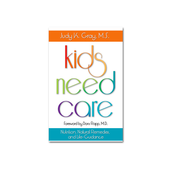 Kids need care by Judy k Gray front cover